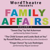 WordTheatre: Family Affairs Vol 2