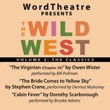 WordTheatre: The Wild West Vol 2
