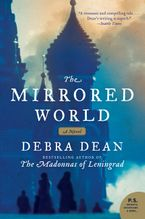 The Mirrored World Paperback  by Debra Dean