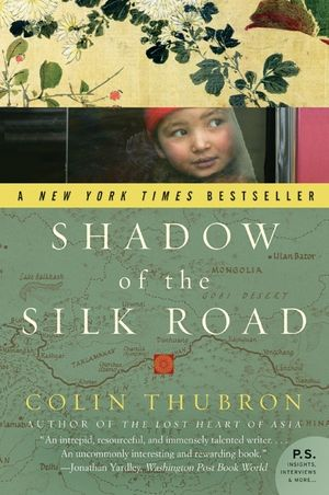 Shadow of the Silk Road book image