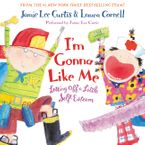 I'm Gonna Like Me Downloadable audio file ABR by Jamie Lee Curtis