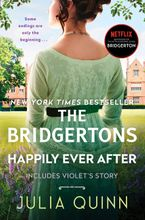 The Bridgertons: Happily Ever After Paperback  by Julia Quinn