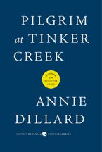 Pilgrim at Tinker Creek Paperback  by Annie Dillard