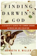 Finding Darwin's God Paperback  by Kenneth R. Miller