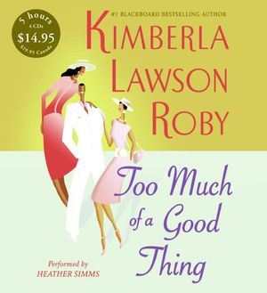 Too Much of a Good Thing Low Price book image