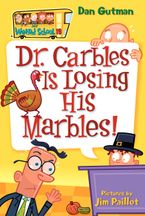 my-weird-school-19-dr-carbles-is-losing-his-marbles