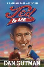 Ted & Me Hardcover  by Dan Gutman