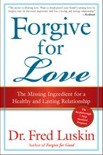 Forgive for Love Paperback  by Frederic Luskin