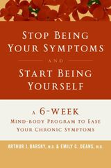 Stop Being Your Symptoms and Start Being Yourself