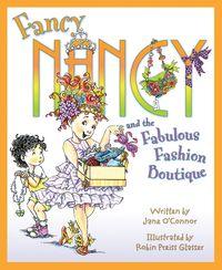 fancy-nancy-and-the-fabulous-fashion-boutique