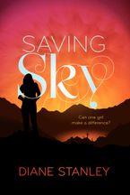 Saving Sky Paperback  by Diane Stanley