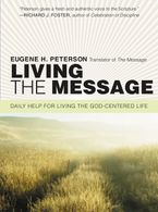 Living the Message Paperback  by Eugene H. Peterson