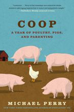 Coop Paperback  by Michael Perry