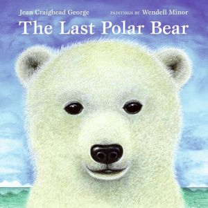 The Last Polar Bear book image