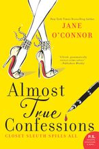 Almost True Confessions Paperback  by Jane O'Connor