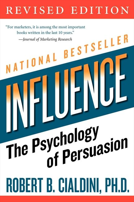 Book cover image: influence: The Psychology of Persuasion