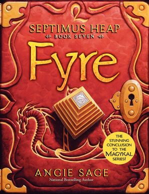 Septimus Heap, Book Seven: Fyre