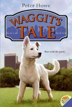 Waggit's Tale Paperback  by Peter Howe