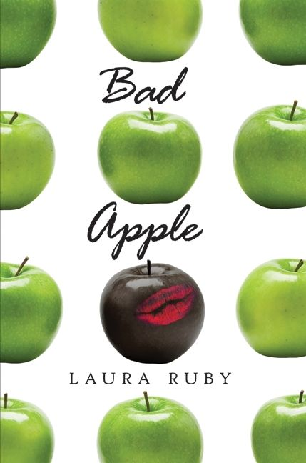 Bad Apple Laura Ruby Hardcover border=