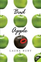 Bad Apple Paperback  by Laura Ruby