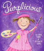 Purplicious Hardcover  by Victoria Kann