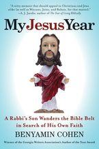 My Jesus Year Paperback  by Benyamin Cohen