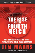 The Rise of the Fourth Reich Paperback  by Jim Marrs