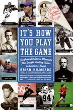 It's How You Play the Game Paperback  by Brian Kilmeade