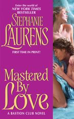 Mastered By Love Paperback  by Stephanie Laurens