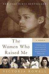 The Women Who Raised Me
