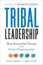 Tribal Leadership Hardcover  by Dave Logan