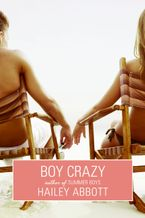 Boy Crazy Paperback  by Hailey Abbott