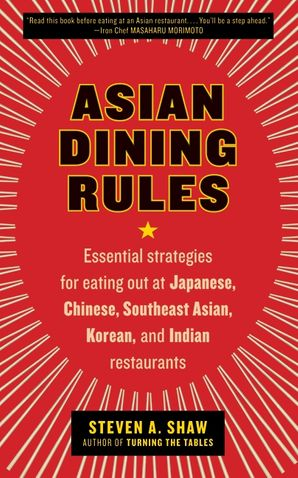Asian Dining Rules Steven A Shaw Paperback border=