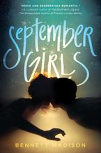 September Girls Paperback  by Bennett Madison