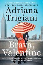Brava, Valentine Paperback  by Adriana Trigiani
