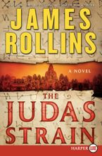 The Judas Strain Paperback LTE by James Rollins