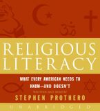 Religious Literacy Downloadable audio file UBR by Stephen Prothero