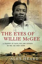 The Eyes of Willie McGee Paperback  by Alex Heard