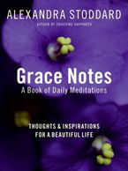 Grace Notes Paperback  by Alexandra Stoddard