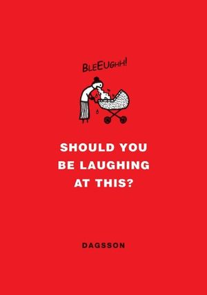 Should You Be Laughing at This? book image