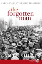 The Forgotten Man Paperback LTE by Amity Shlaes