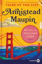 Michael Tolliver Lives Paperback LTE by Armistead Maupin