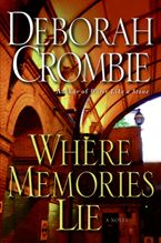 Where Memories Lie Hardcover  by Deborah Crombie