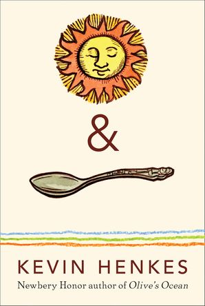 Sun & Spoon Paperback  by Kevin Henkes