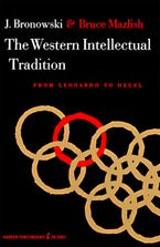 The Western Intellectual Tradition Paperback  by Jacob Bronowski