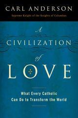 A Civilization of Love