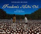 freedoms-a-callin-me