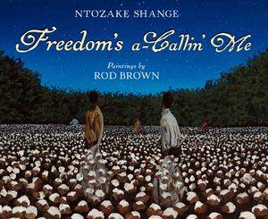 Freedom's a-Callin Me book image
