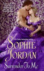 Surrender to Me Paperback  by Sophie Jordan