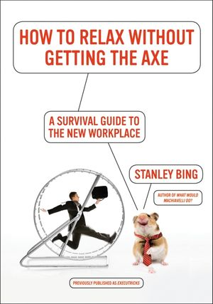 How to Relax Without Getting the Axe book image